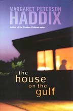 www.margarethaddix.net/covers/house_on_gulf.jpg